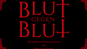 Düstere Fantasy, blutige Angelegenheiten - Blut gegen Blut - Benjamin Spang
