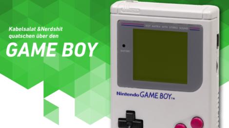 Kabelsalat und Nerdshit sprechen über den Game Boy   Podcast