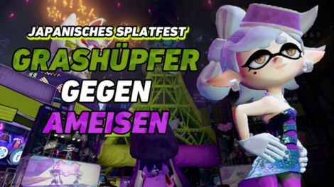 Grashüpfer VS Ameisen - Splatoon Splatfest in Japan