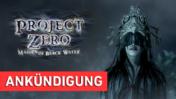 Streamankündigung Project Zero: Priesterin des schwarzen Wassers Wii U