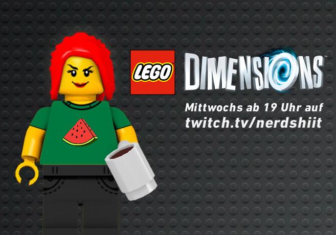 Mittwoch ab 19 Uhr: Lego Dimensions auf twitch.tv/nerdshit
